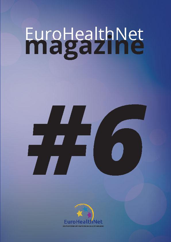 EuroHealthNet magazine – Edition 6